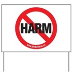 Do No Harm Yard Sign