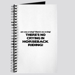 There's No Crying Horseback Riding Journal