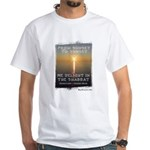 We Delight In The Shabbat White T-Shirt