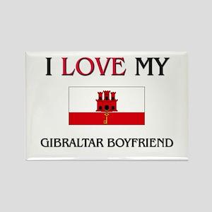 I Love My Gibraltar Boyfriend Rectangle Magnet