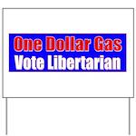 Dollar Gas Yard Sign