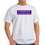 One Dollar Gas Light T-Shirt