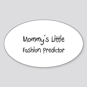 Mommy's Little Fashion Predictor Oval Sticker