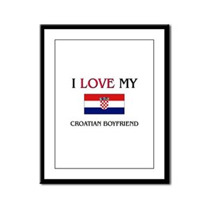 I Love My Croatian Boyfriend Framed Panel Print