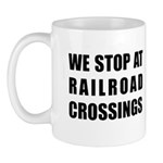 Railroad Crossing Sign Mug