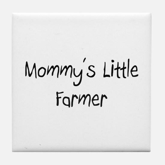 Mommy's Little Farmer Tile Coaster
