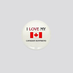 I Love My Canadian Boyfriend Mini Button