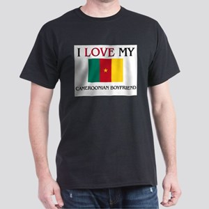 I Love My Cameroonian Boyfriend Dark T-Shirt
