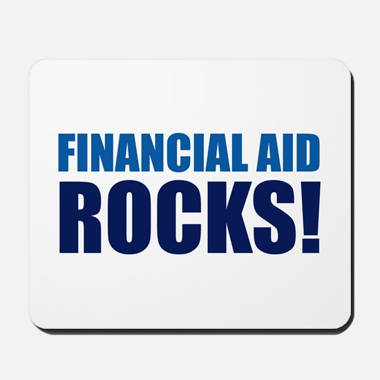 Financial Aid Rocks! Mousepad