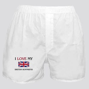 I Love My British Boyfriend Boxer Shorts