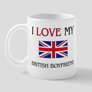 I Love My British Boyfriend Mug
