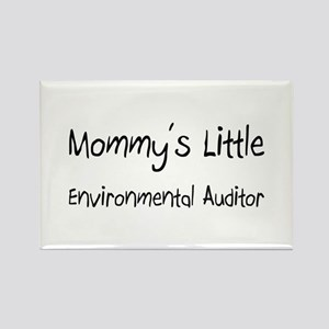 Mommy's Little Environmental Auditor Rectangle Mag