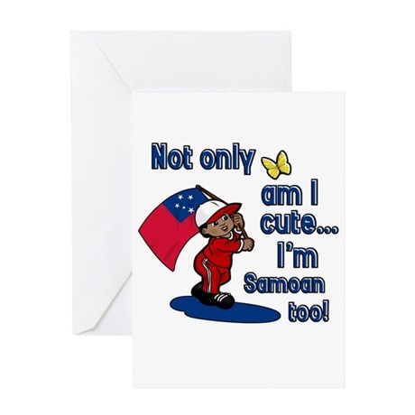 Not only am I cute I'm Samoan too! Greeting Card