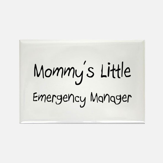 Mommy's Little Emergency Manager Rectangle Magnet