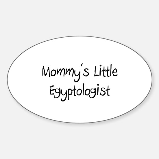 Mommy's Little Egyptologist Oval Decal