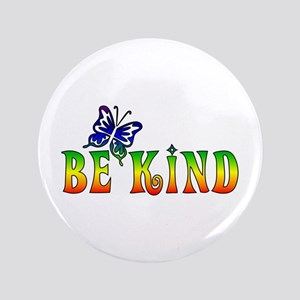 """Be Kind 3.5"""" Button"""