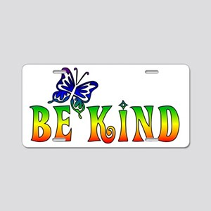 Be Kind Aluminum License Plate