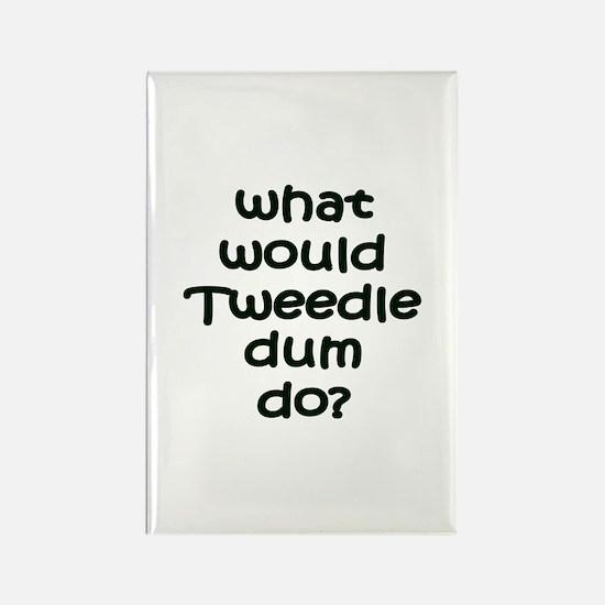 Tweedledum Rectangle Magnet