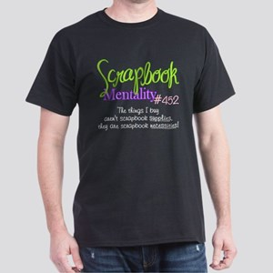Scrapbook Mentality #452 Dark T-Shirt