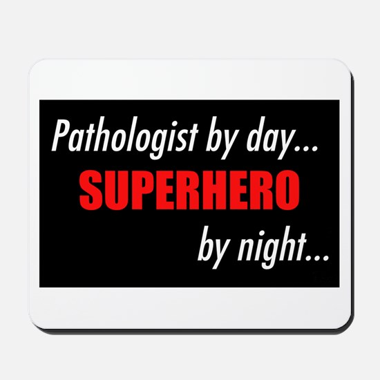 Superhero Pathologist Mousepad