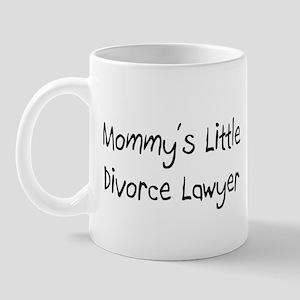 Mommy's Little Divorce Lawyer Mug