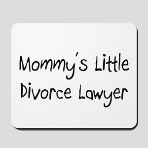 Mommy's Little Divorce Lawyer Mousepad