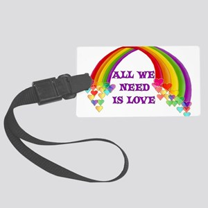 All We Need Is Love Large Luggage Tag