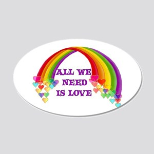 All We Need Is Love 20x12 Oval Wall Decal