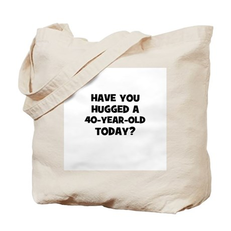 Have you hugged a 40-year-old Tote Bag