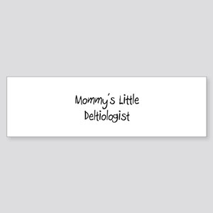 Mommy's Little Deltiologist Bumper Sticker