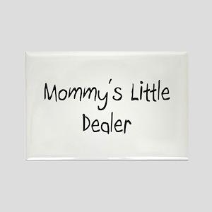 Mommy's Little Dealer Rectangle Magnet