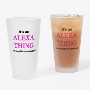 It's an Alexa thing, you wouldn Drinking Glass