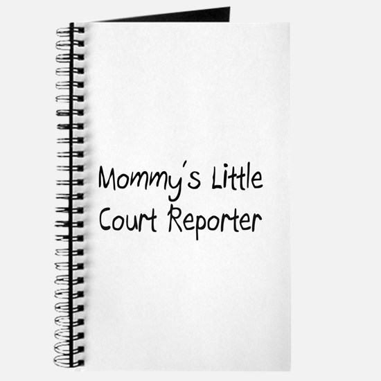 Mommy's Little Court Reporter Journal