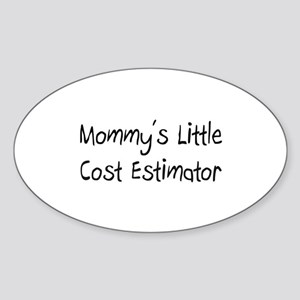 Mommy's Little Cost Estimator Oval Sticker