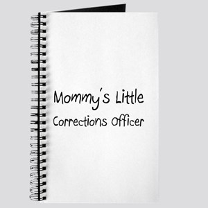 Mommy's Little Corrections Officer Journal