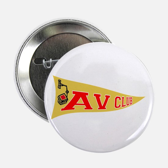 "AV Club 2.25"" Button"