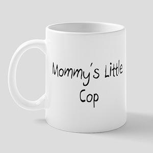 Mommy's Little Cop Mug