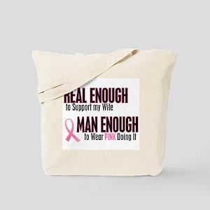 Real Enough Man Enough 1 (Wife) Tote Bag