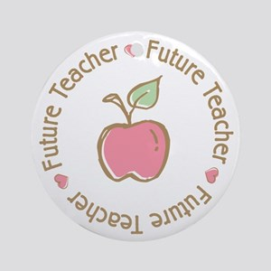Future Teacher Ornament (Round)