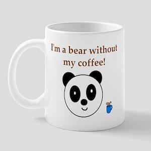 BEAR WITHOUT COFFEE Mug