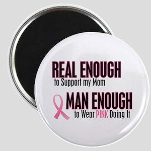 Real Enough Man Enough 1 (Mom) Magnet