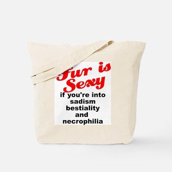 """""""Fur is Sexy"""" Anti-Fur Tote Bag"""
