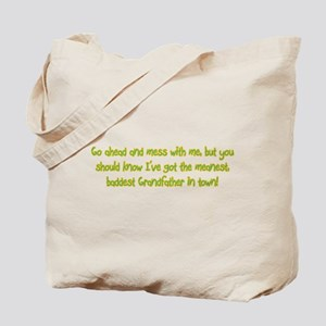 One Mean Grandfather! Tote Bag