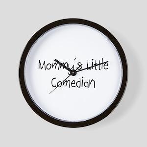 Mommy's Little Comedian Wall Clock