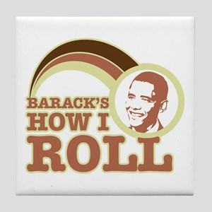 barack's how I roll Tile Coaster
