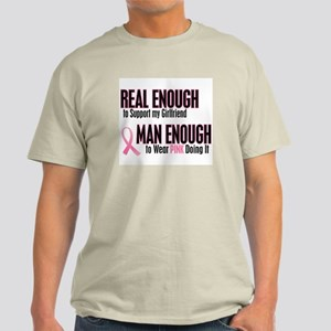 Real Enough Man Enough 1 (Girlfriend) Light T-Shir