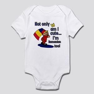 Not only am I cute I'm Romanian too! Infant Bodysu