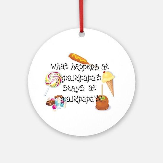 What Happens at Grandpapa's... Ornament (Round)