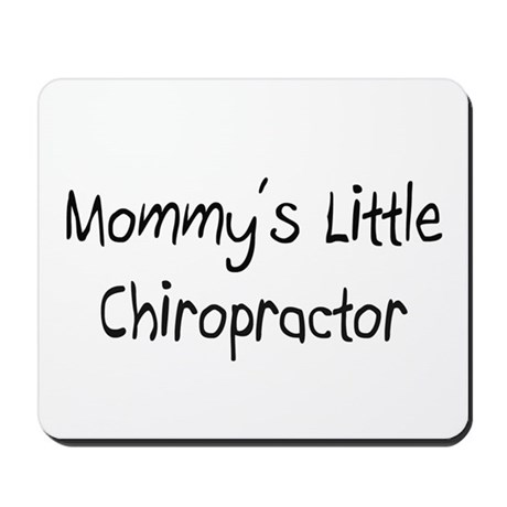 Mommy's Little Chiropractor Mousepad