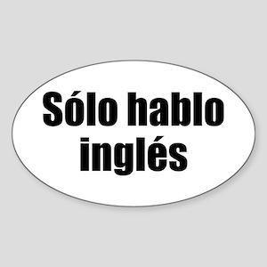 Solo hablo ingles Oval Sticker